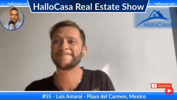 Comprar y administrar inmuebles en Playa del Carmen, Mexico con Luis Amaral